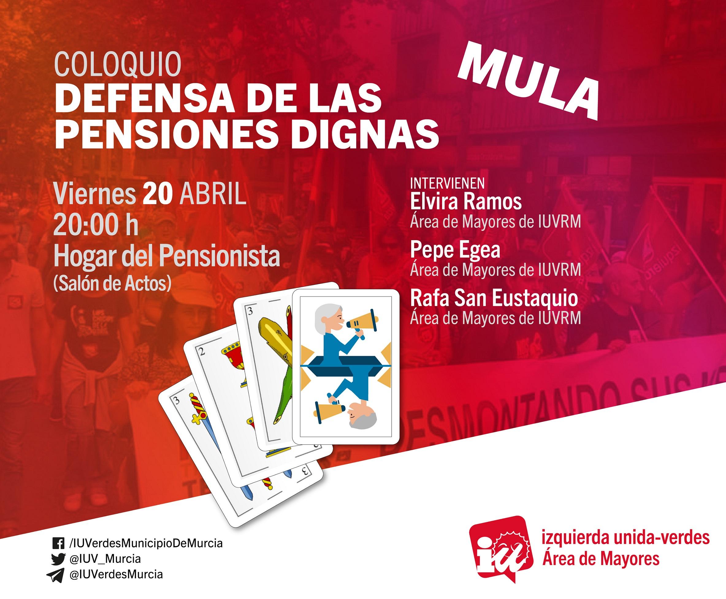 COLOQUIO «DEFENSA DE LAS PENSIONES DIGNAS»