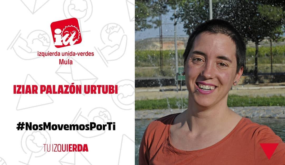 Iziar Palazón Urtubi ▶️ N°4 Candidatura IU Verdes Mula ▶️Integradora social. Trabaja en un piso tutelado con personas con diversidad funcional