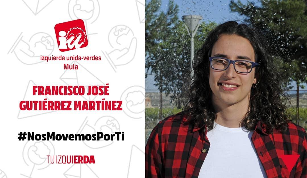 🔻Francisco José Gutiérrez Martínez ▶️ N°10 Candidatura IU-Verdes Mula ▶️ Estudiante de ADE