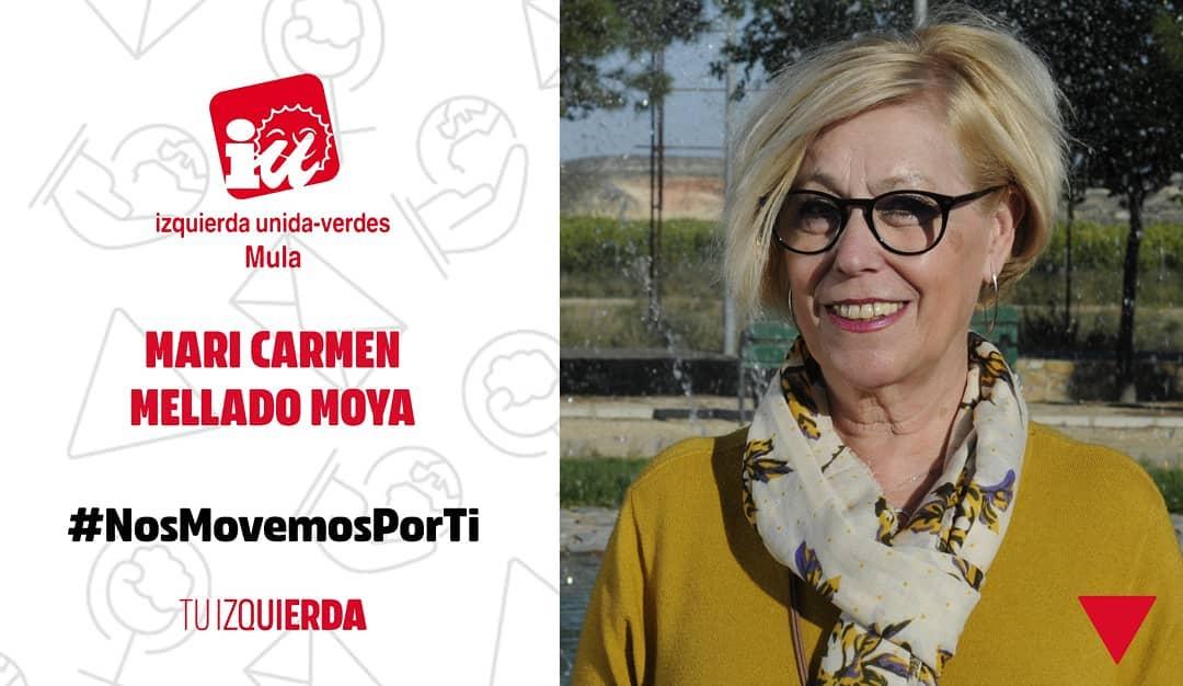 🔻Mari Carmen Mellado Moya ▶️ N°9 Candidatura IU-Verdes Mula ▶️Jubilada